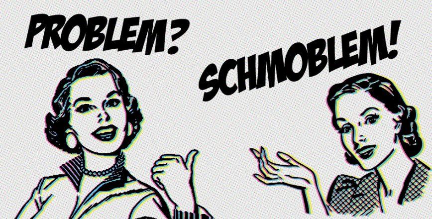 Problem?Schmoblem! – Freelance Copywriter, Jonathan Wilcock